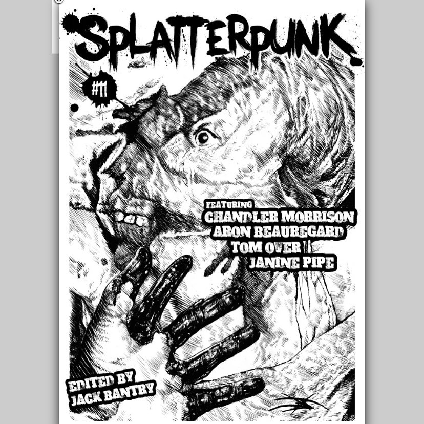 Splatterpunk #11, with a cover by me and review of my latest book, is up for pre-order